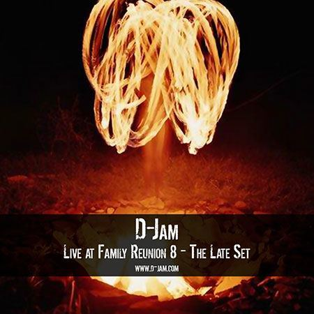Live at Family Reunion 8 - The Late Set