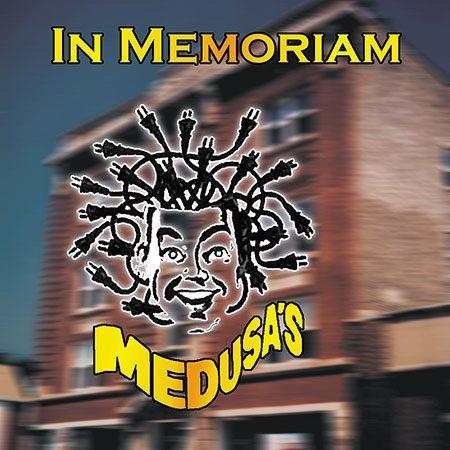 In Memoriam: Medusa's