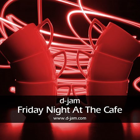 Friday Night At The Cafe